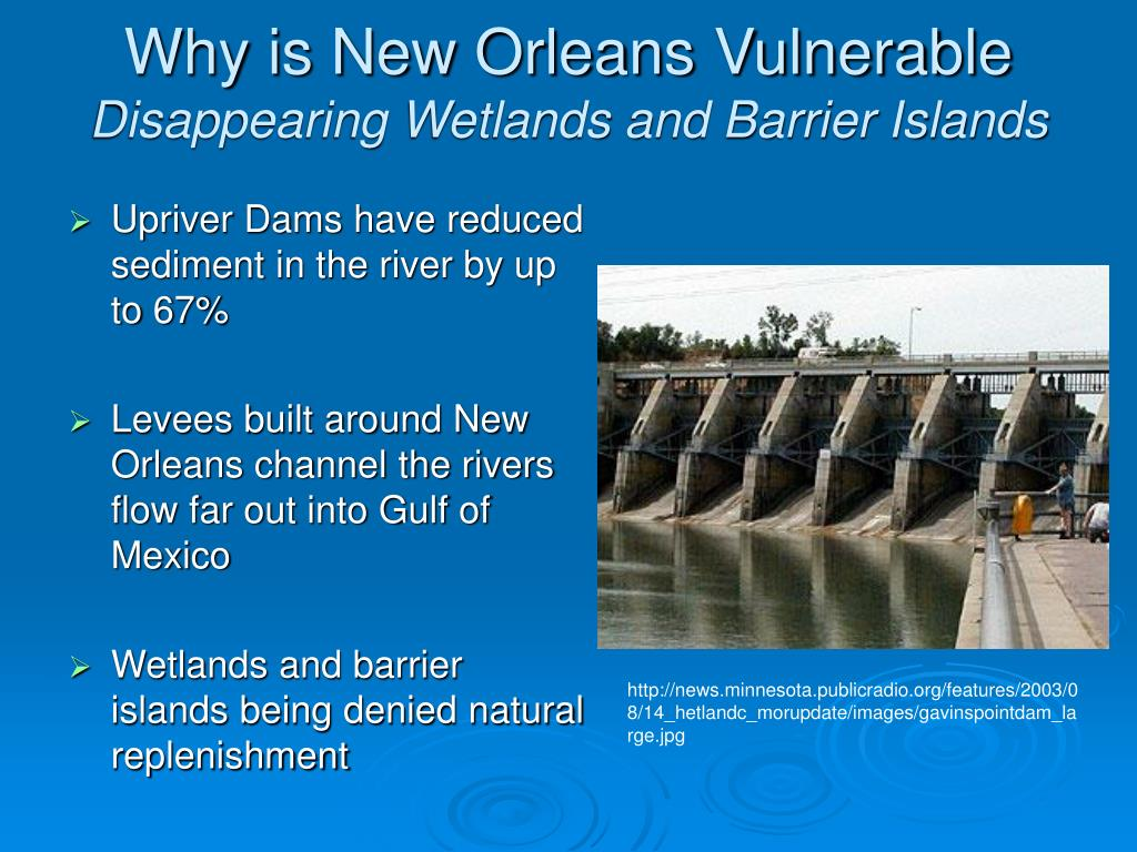Why is New Orleans Vulnerable