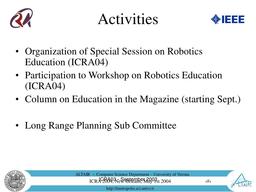 Organization of Special Session on Robotics Education (ICRA04)