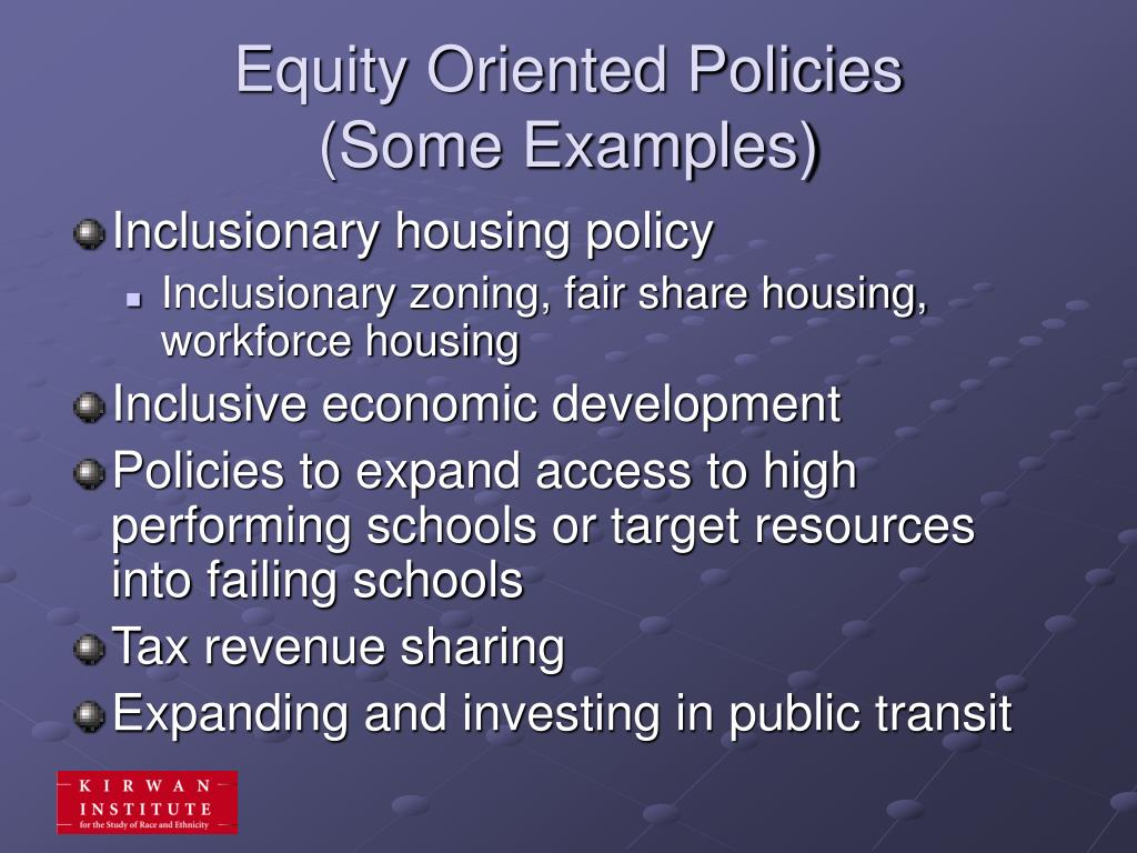 Equity Oriented Policies