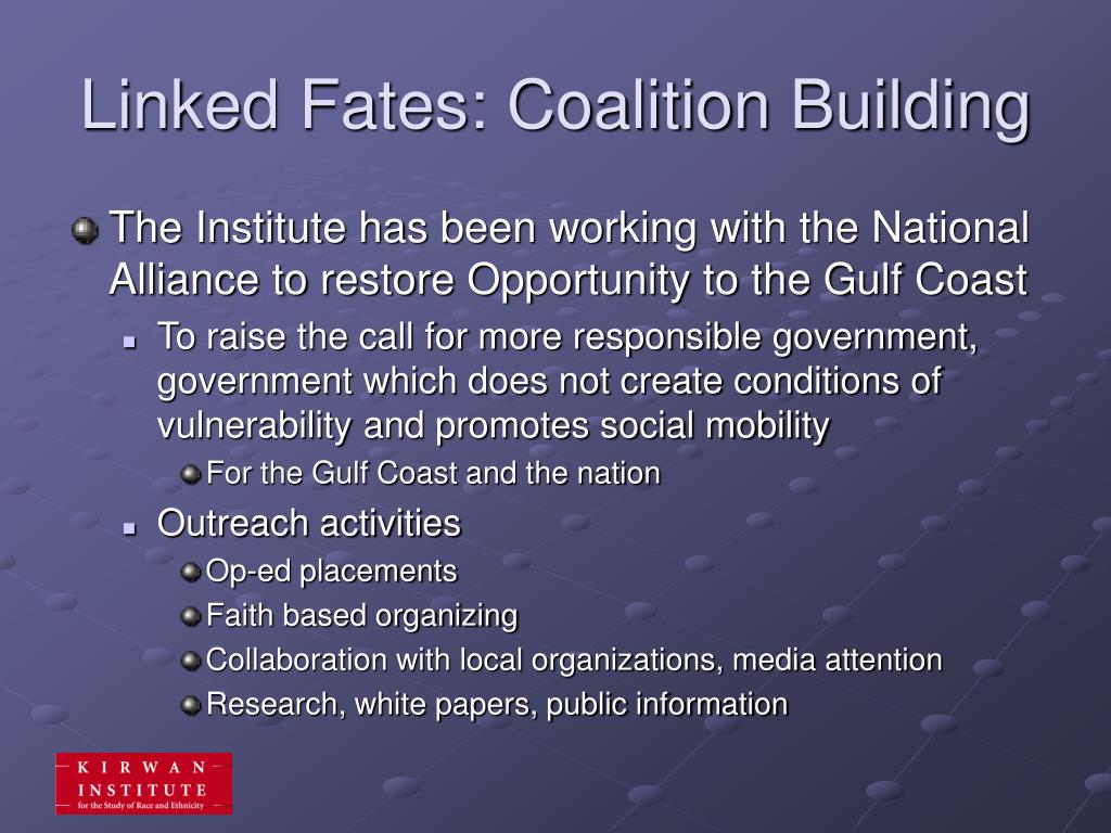 Linked Fates: Coalition Building