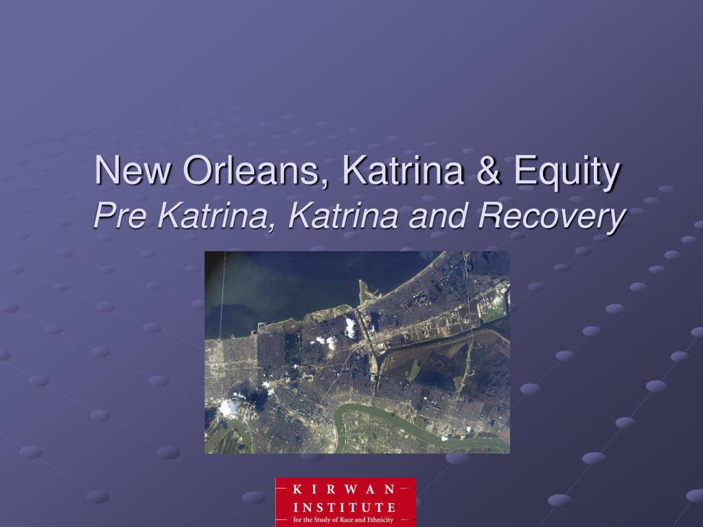 New Orleans, Katrina & Equity