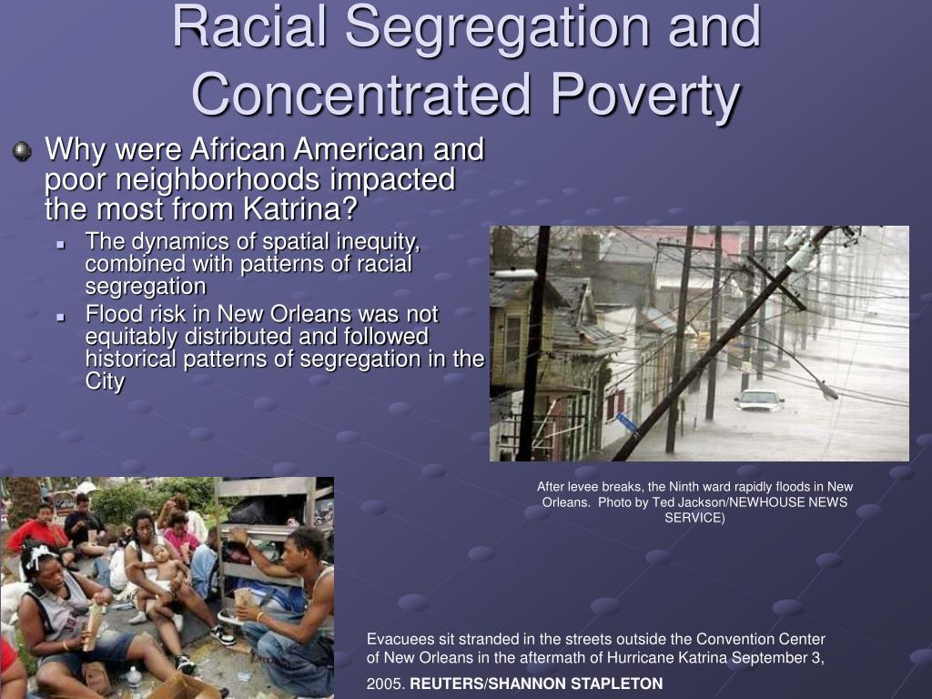 Racial Segregation and Concentrated Poverty