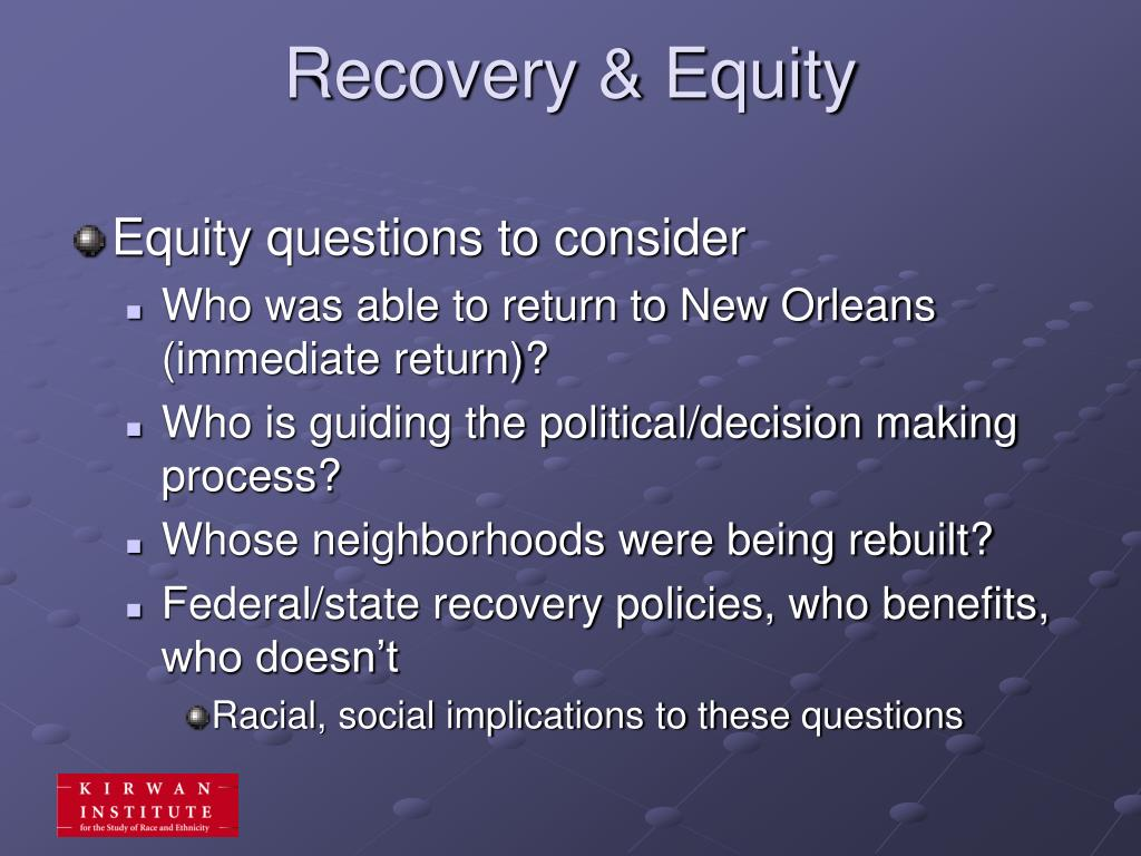 Recovery & Equity