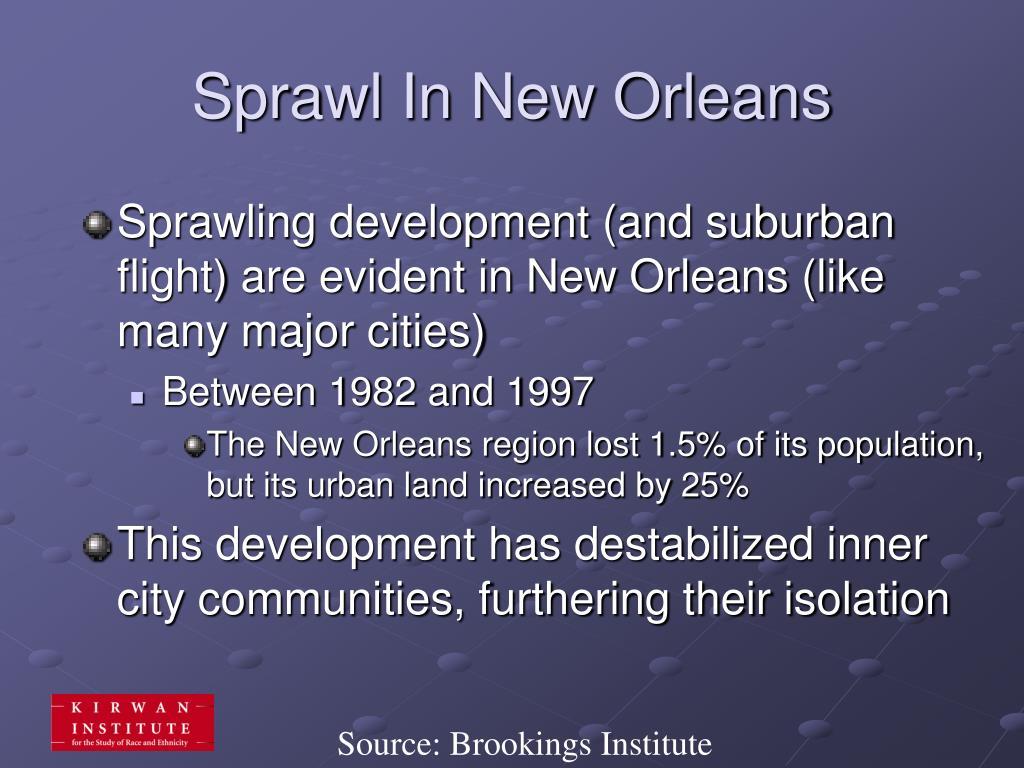 Sprawl In New Orleans
