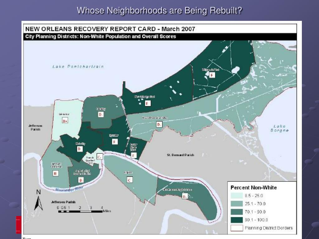 Whose Neighborhoods are Being Rebuilt?