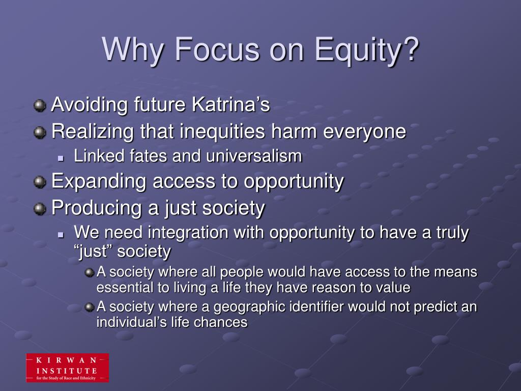 Why Focus on Equity?
