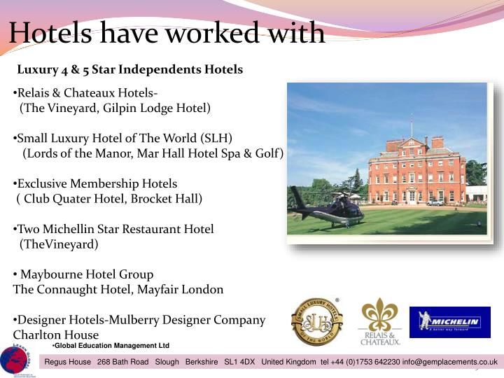 Hotels have worked with
