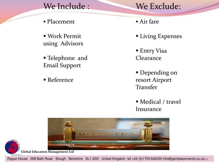 We Include :
