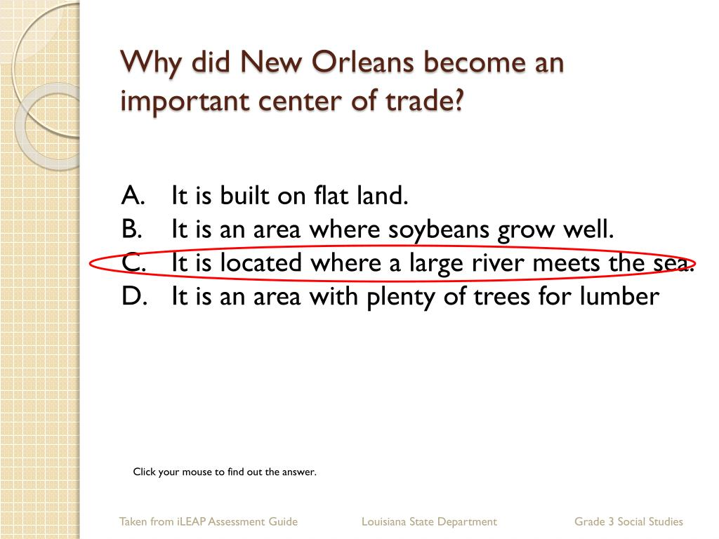 Why did New Orleans become an important center of trade?