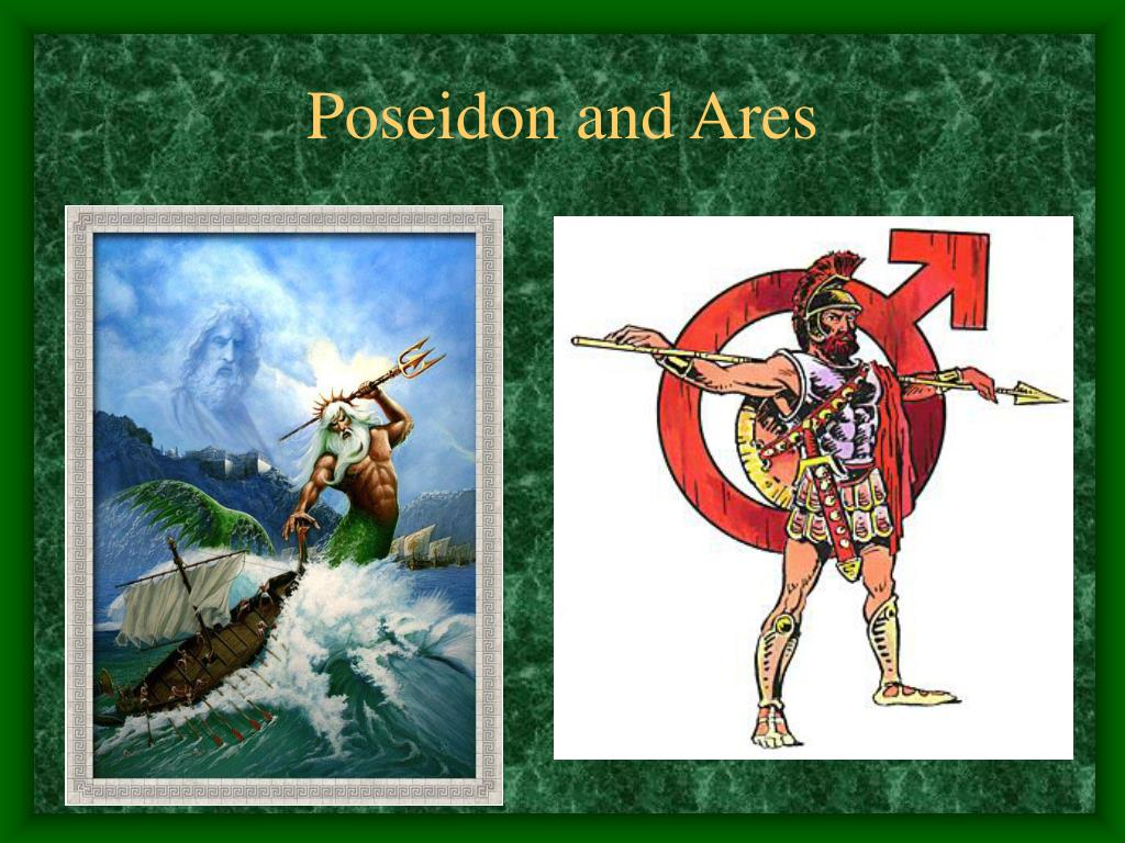 Poseidon and Ares