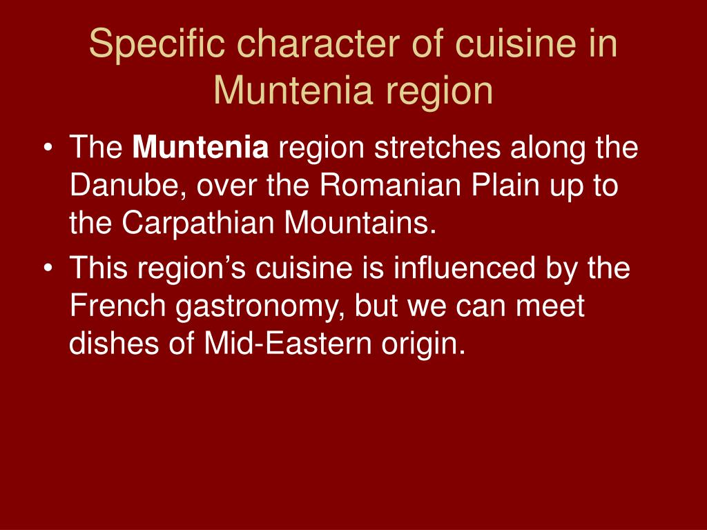 Specific character of cuisine in Muntenia region