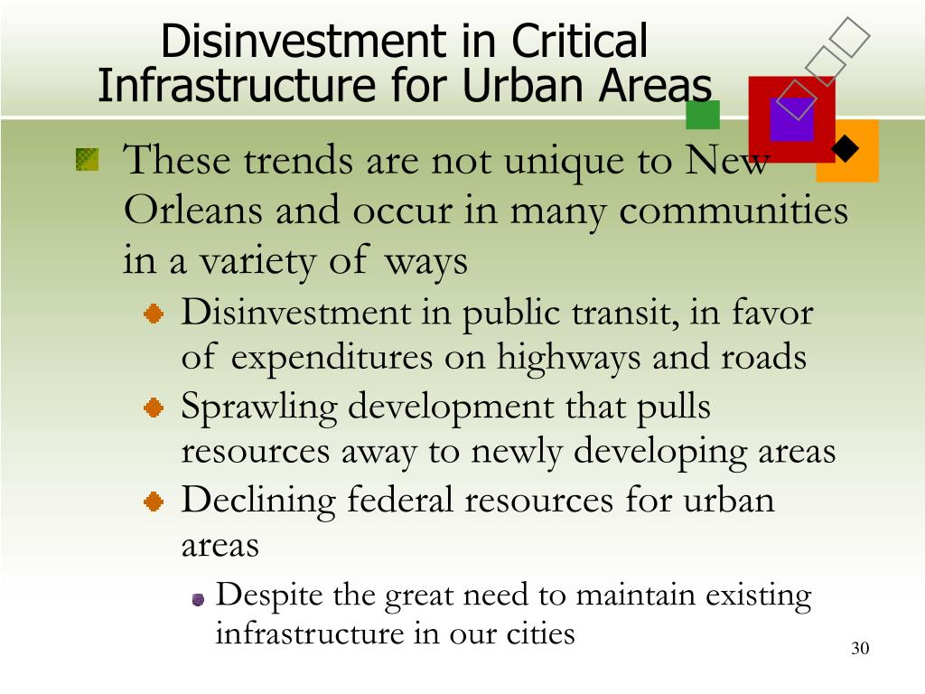 Disinvestment in Critical Infrastructure for Urban Areas
