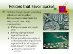policies that favor sprawl