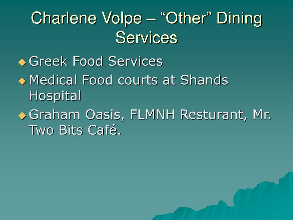 """Charlene Volpe – """"Other"""" Dining Services"""