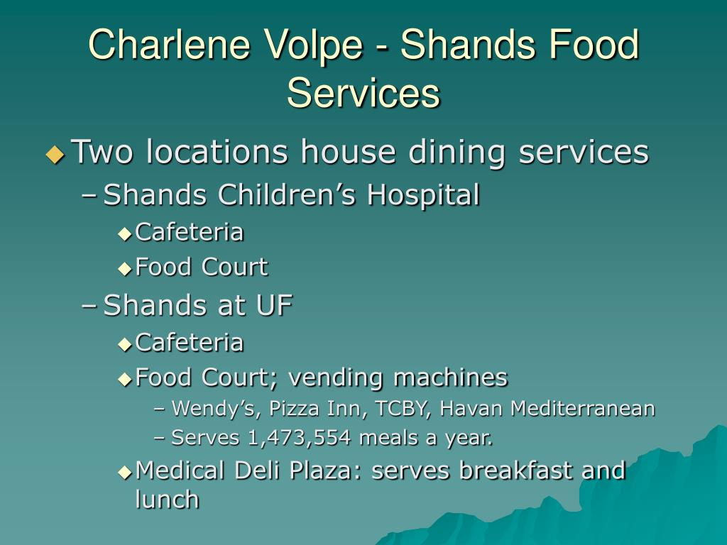 Charlene Volpe - Shands Food Services