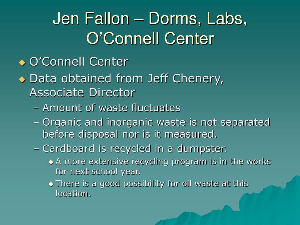 Jen Fallon – Dorms, Labs, O'Connell Center