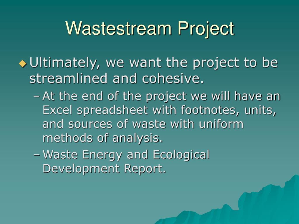 Wastestream Project