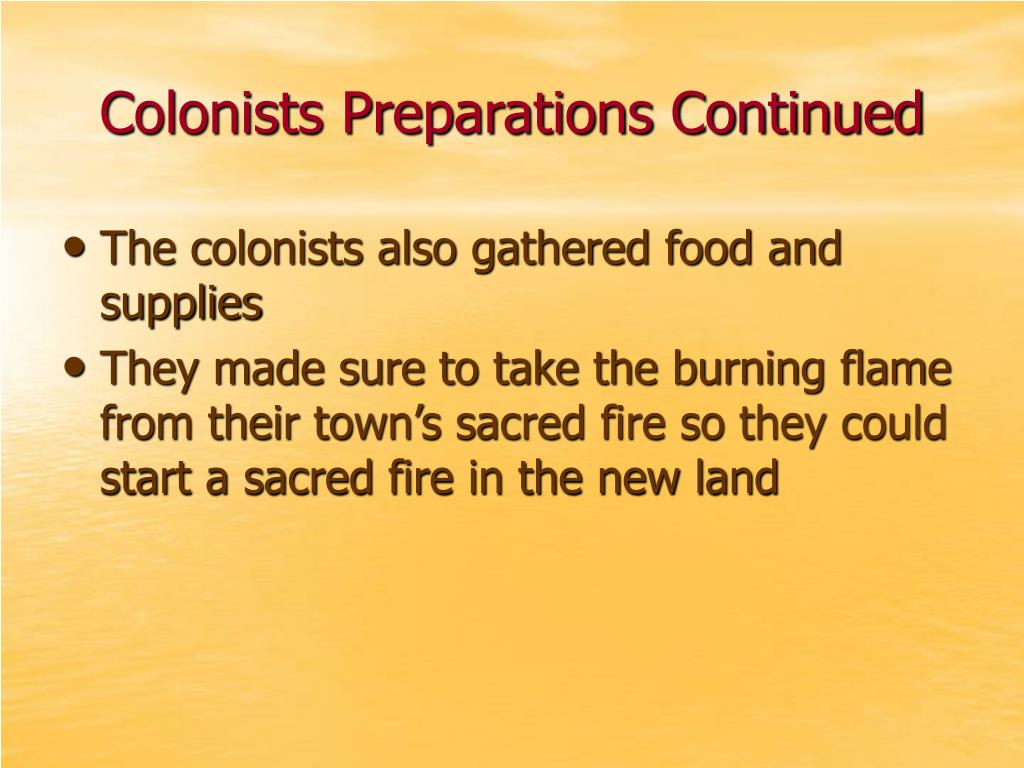 Colonists Preparations Continued