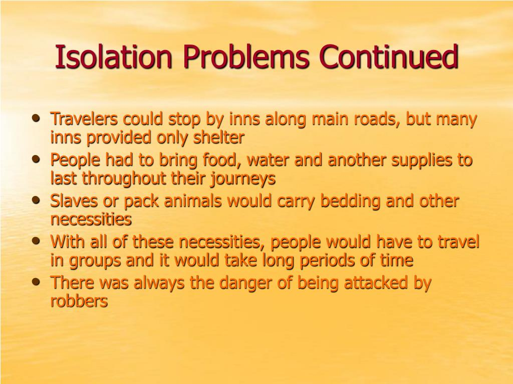 Isolation Problems Continued