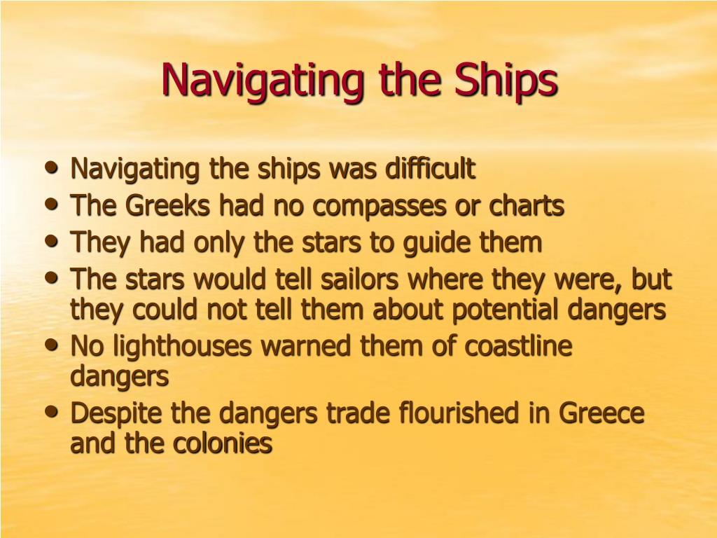 Navigating the Ships