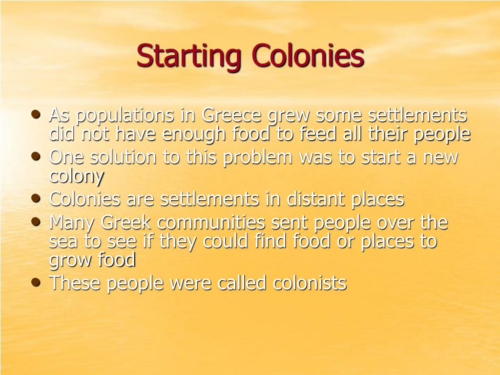 Starting Colonies