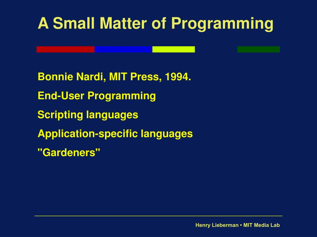 A Small Matter of Programming