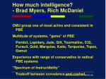 how much intelligence brad myers rich mcdaniel