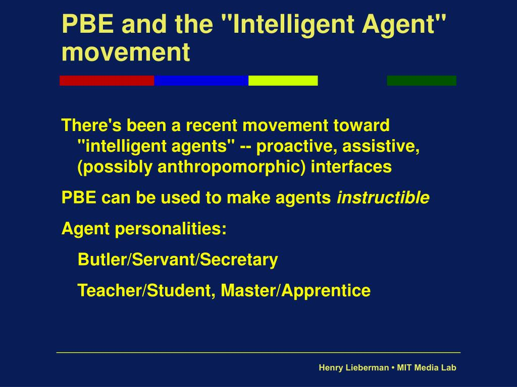 "PBE and the ""Intelligent Agent"" movement"