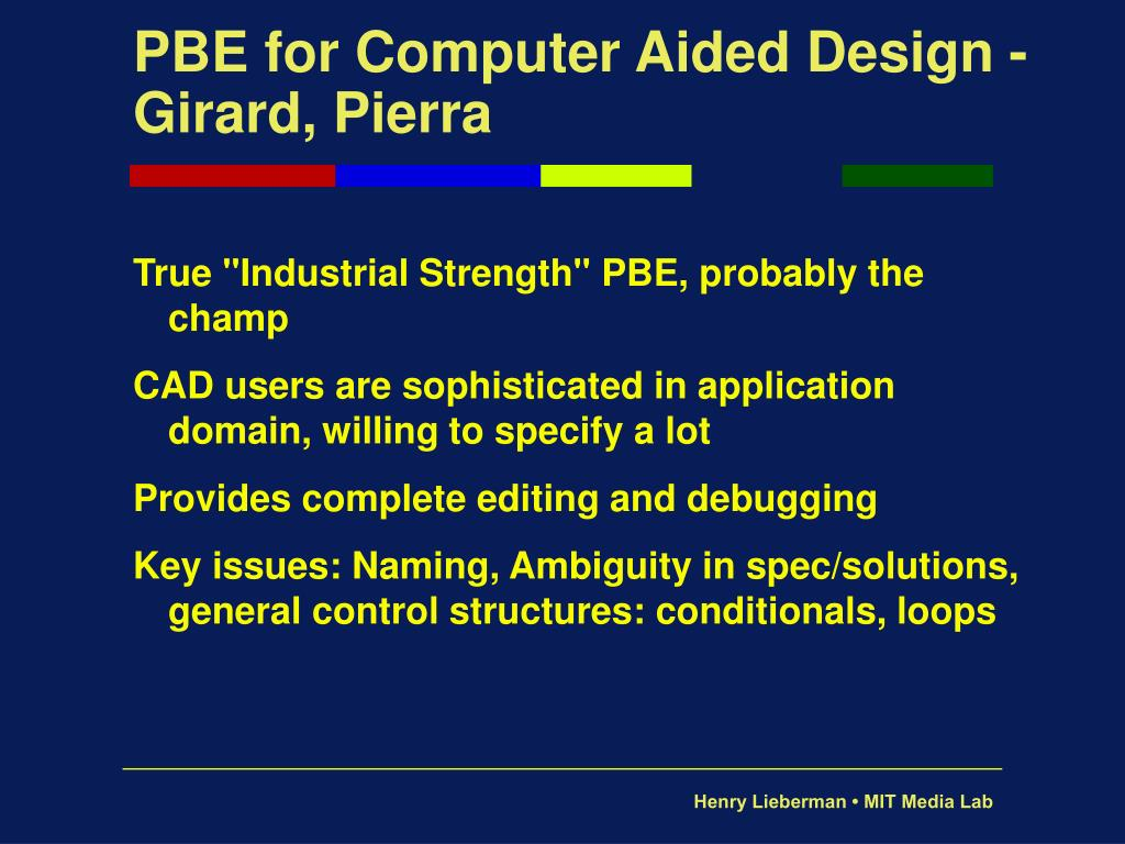 PBE for Computer Aided Design -