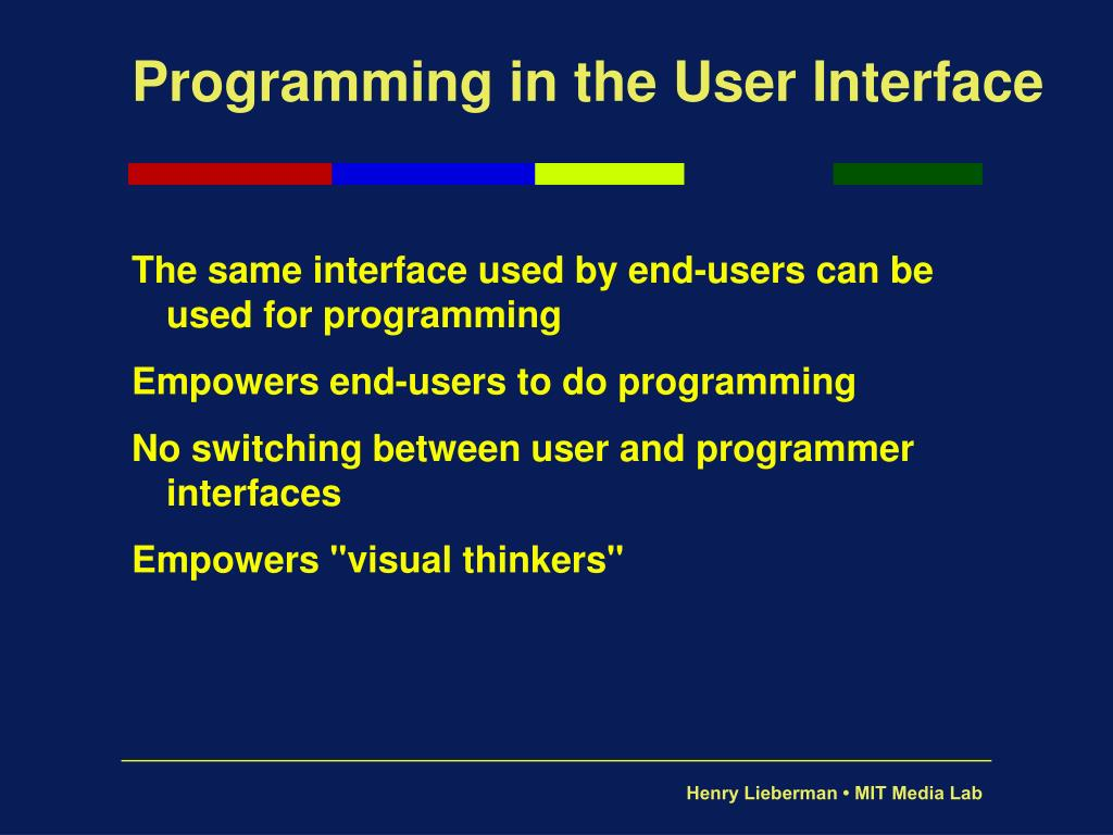 Programming in the User Interface