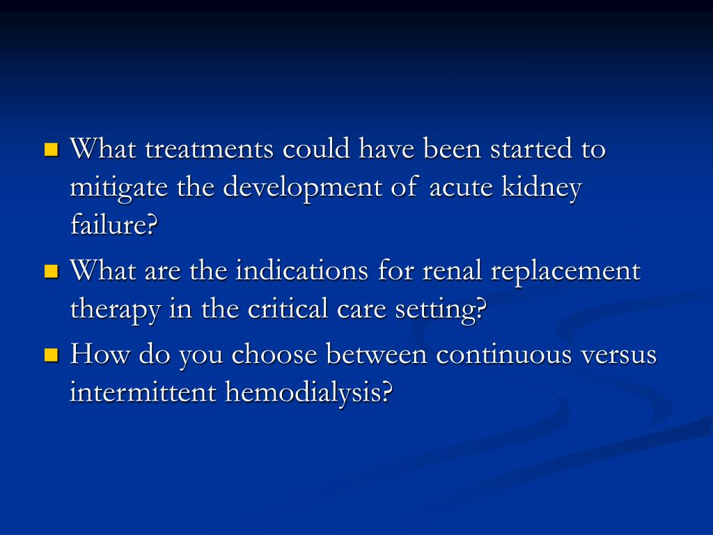 What treatments could have been started to mitigate the development of acute kidney failure?