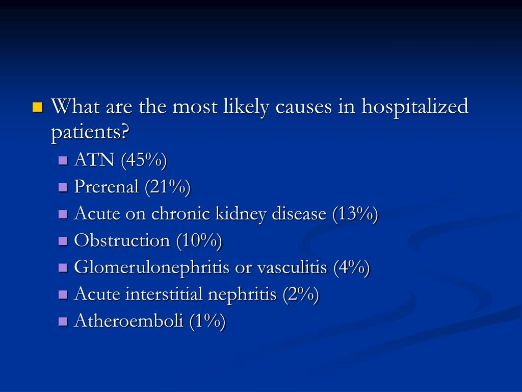 What are the most likely causes in hospitalized patients?