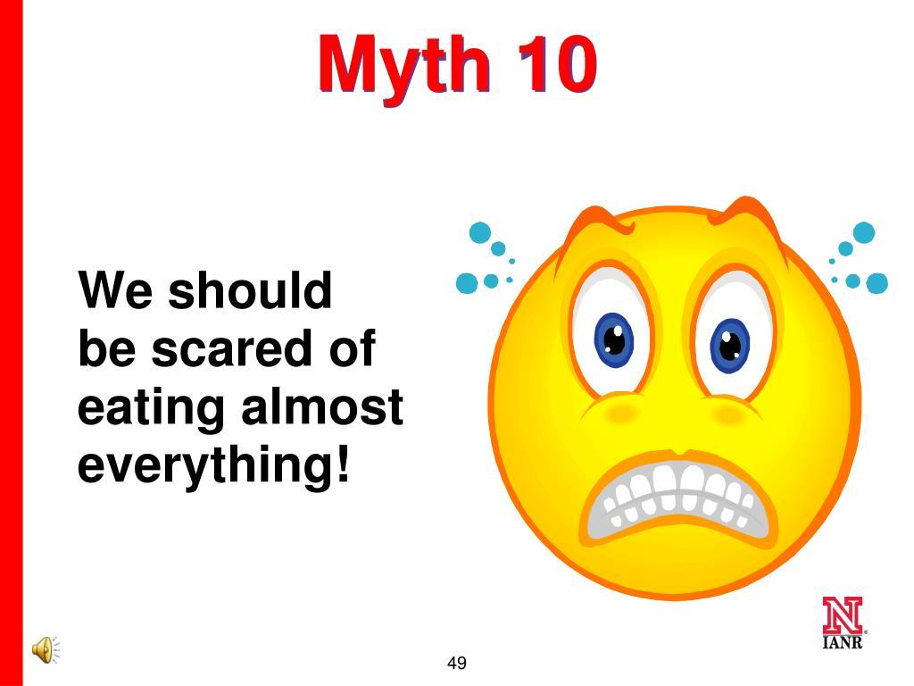 Myth 10