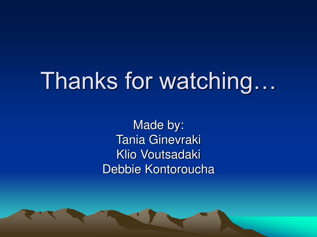 Thanks for watching…