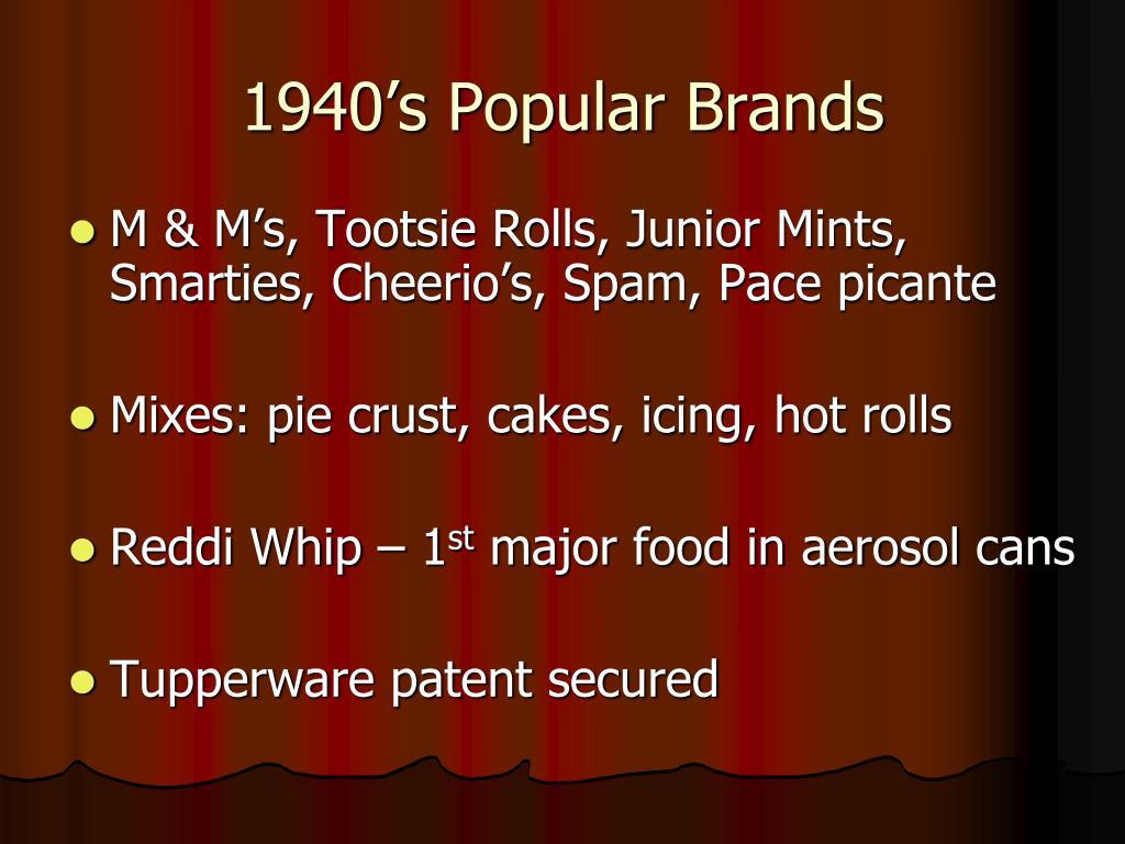 1940's Popular Brands