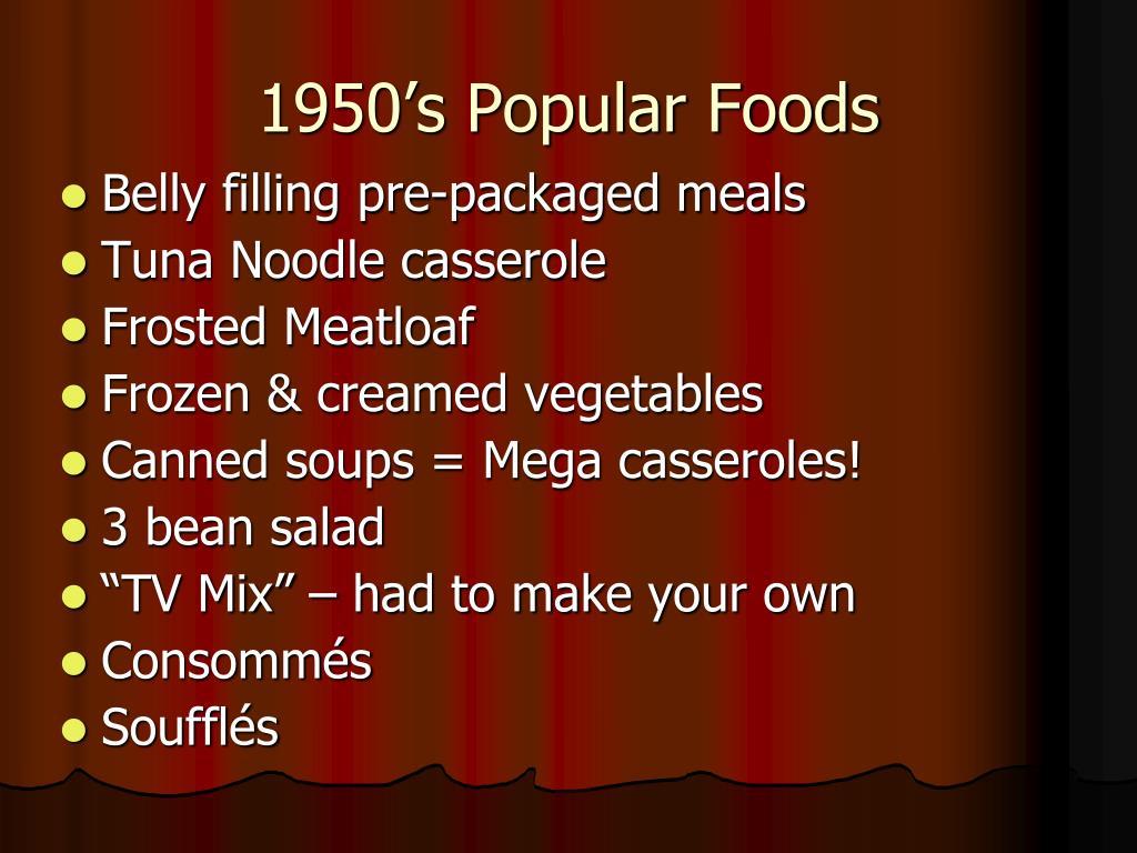 1950's Popular Foods