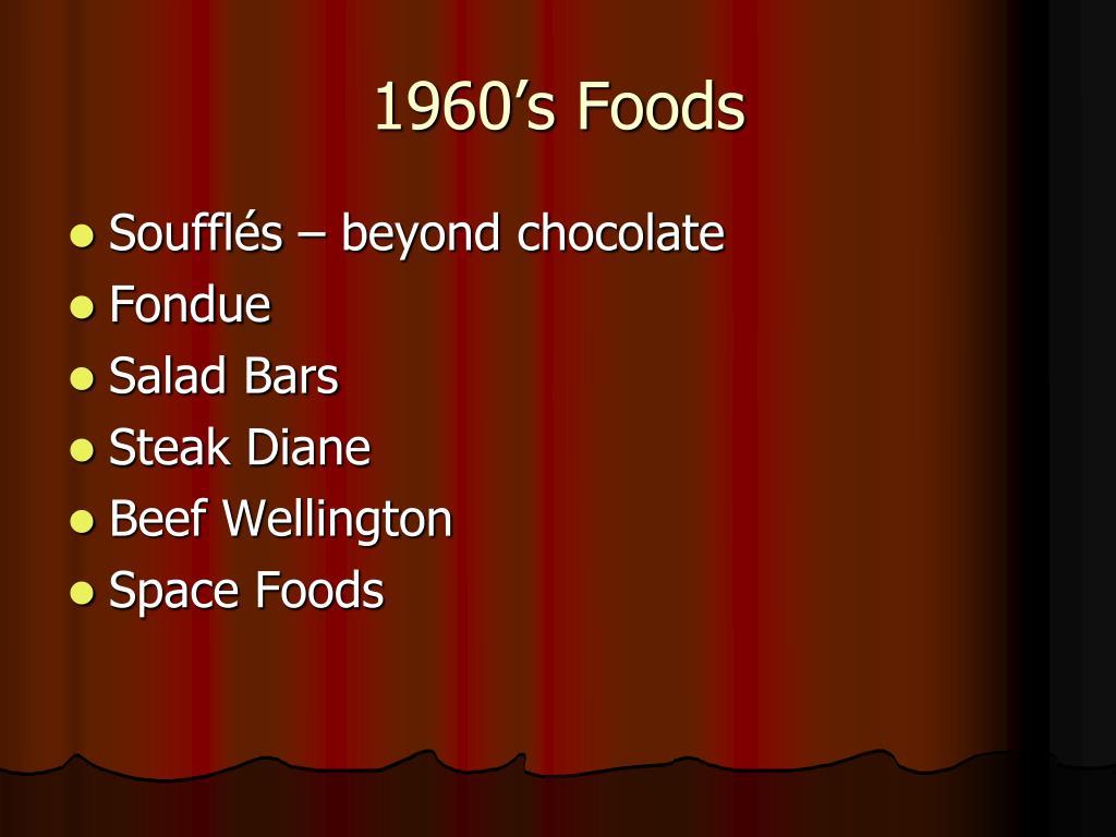 1960's Foods