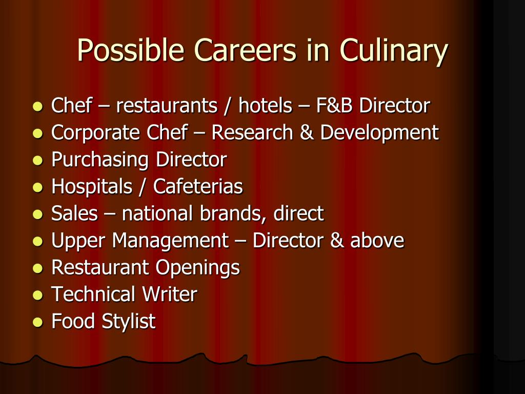 Possible Careers in Culinary