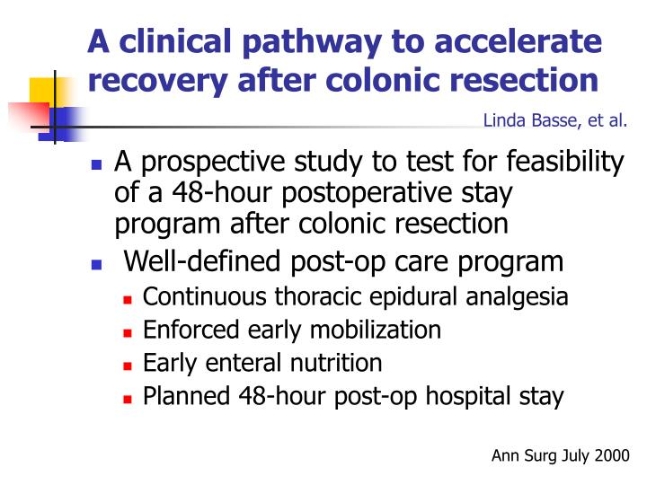A clinical pathway to accelerate recovery after colonic resection