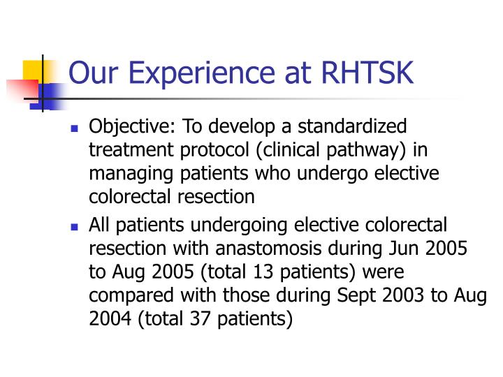 Our Experience at RHTSK