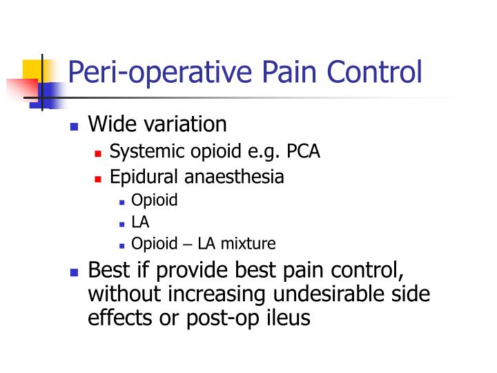 Peri-operative Pain Control