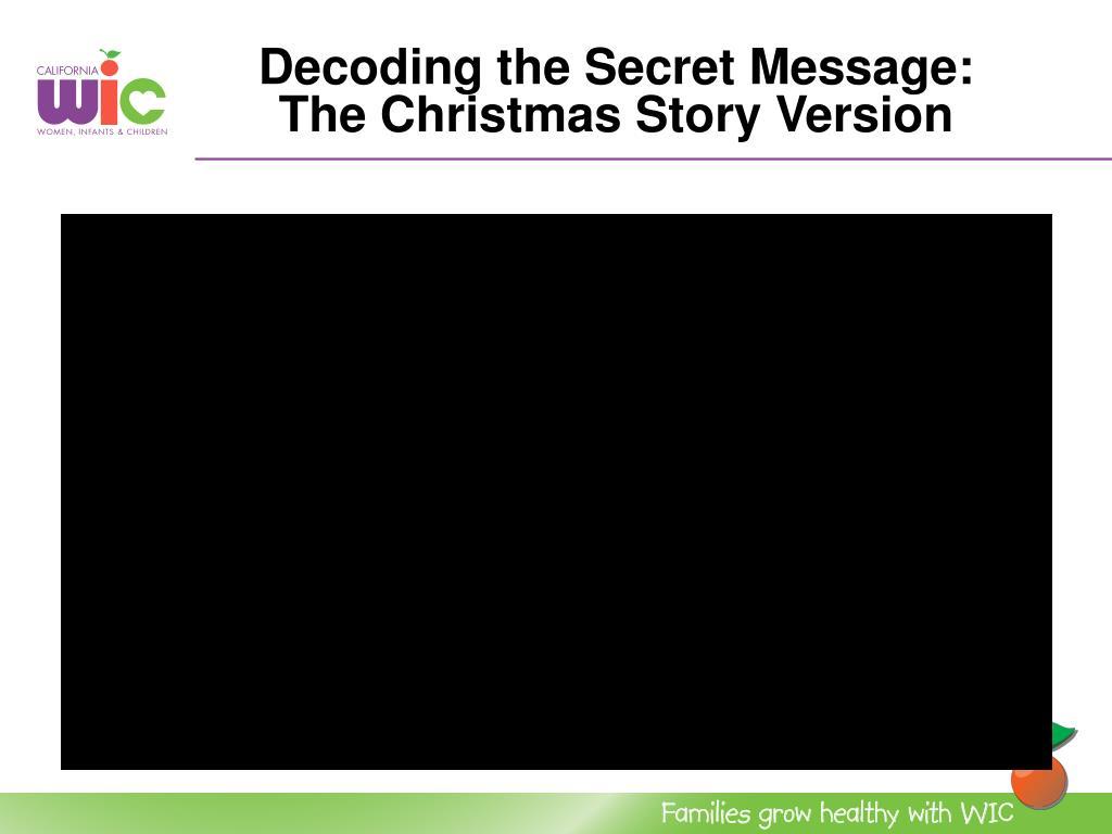Decoding the Secret Message: