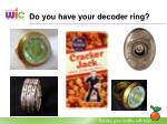 do you have your decoder ring