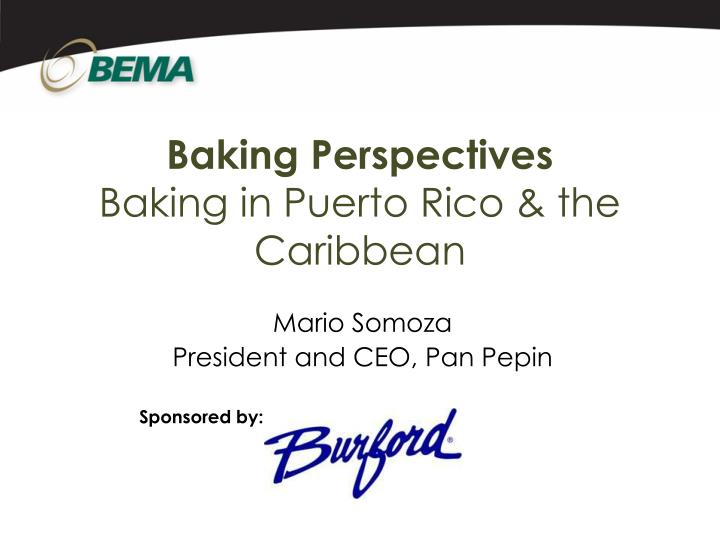 Baking perspectives baking in puerto rico the caribbean