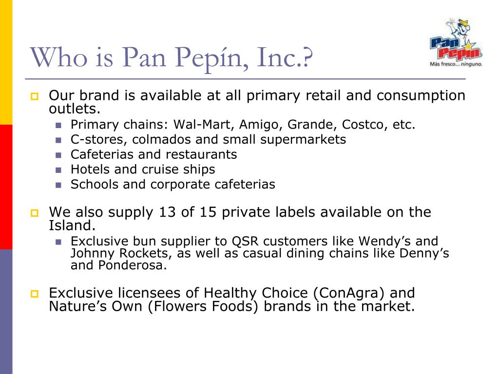 Who is Pan Pepín, Inc.?