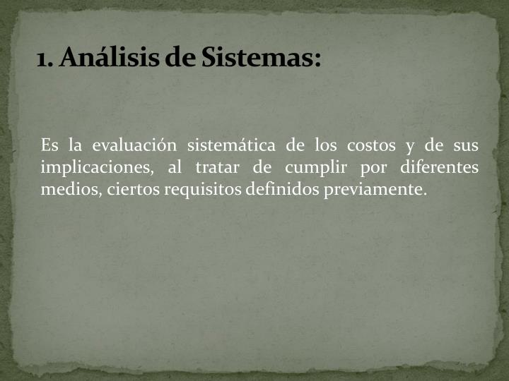1. Análisis de Sistemas: