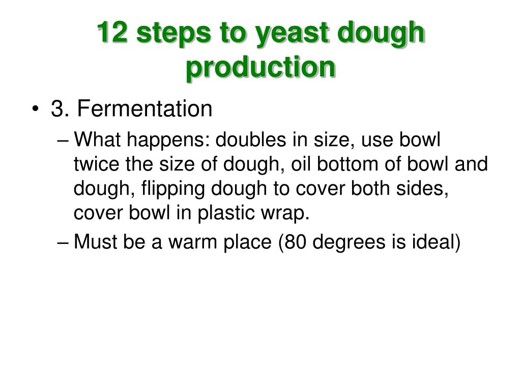 12 steps to yeast dough production