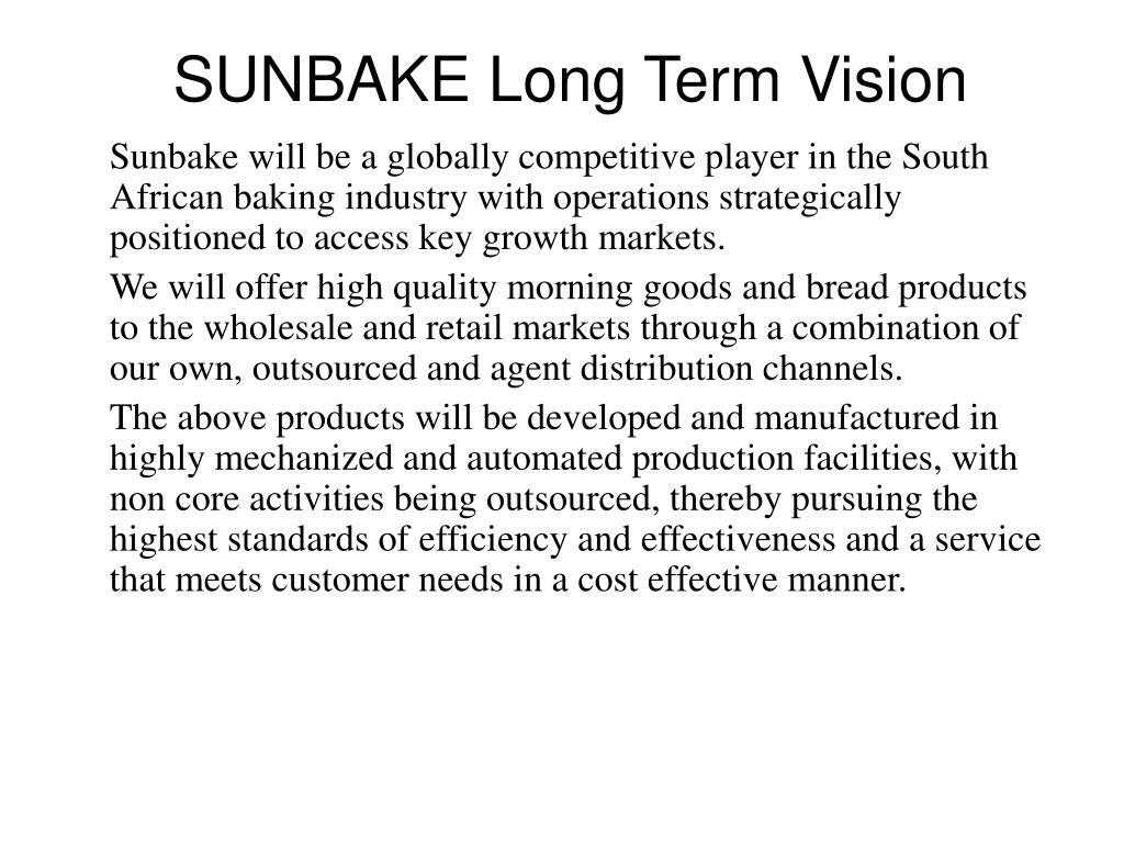 SUNBAKE Long Term Vision