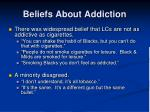 beliefs about addiction