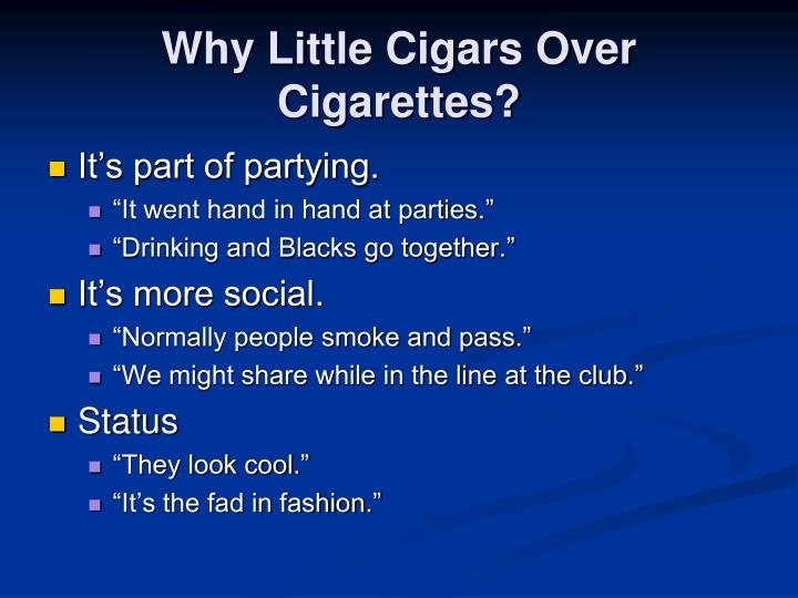 Why Little Cigars Over Cigarettes?